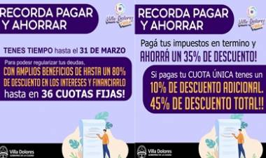 VILLA DOLORES : ¡¡PAGA Y AHORRA, TENES TIEMPO HASTA EL 31 DE MARZO!!!